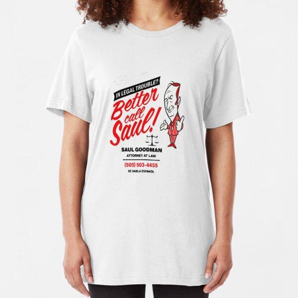 Better Call Slim Fit T-Shirt