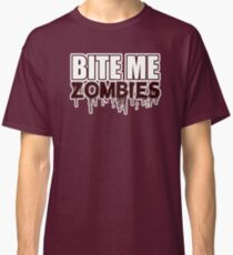 BITE ME ZOMBIES - FUNNY SCARY CUTE HALLOWEEN - BLUETSHIRTCO  Classic T-Shirt
