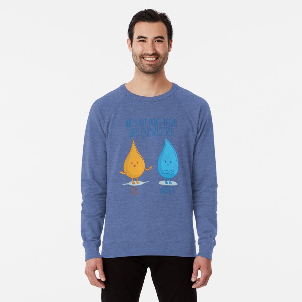 No Chemistry Lightweight Sweatshirt