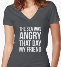 The Sea Was Angry That Day My Friend... Women's Fitted V-Neck T-Shirt