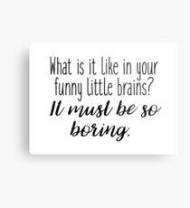 Sherlock - what it is like in your funny little brains? Metal Print
