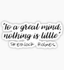 Sherlock - To a great mind... Sticker