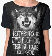 BETTER TO BE A WOLF OF ODIN THAN A LAMB OF GOD (4) Chiffon Top