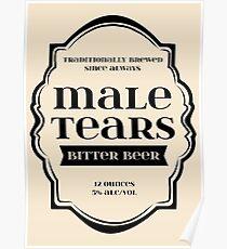 Male Tears Bitter Beer - Bottle Label Design Poster