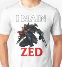 I main Zed - League of Legends T-Shirt