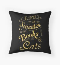 life is sweeter with books & cats #2 Throw Pillow
