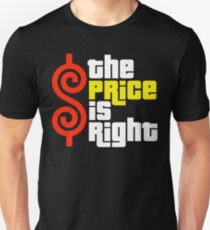 The Price Is Right Reality Show Unisex T-Shirt