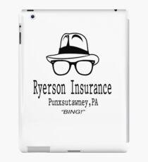 Ryerson Insurance - Groundhog Day Movie Quote iPad Case/Skin