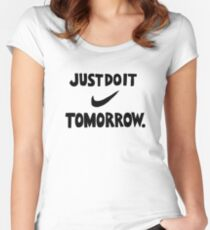 DO IT TOMORROW  Women's Fitted Scoop T-Shirt