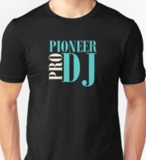 Pioneer Dj Pro Unisex T-Shirt
