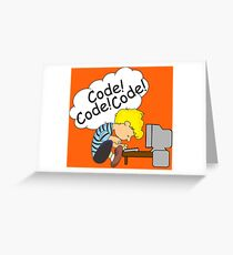 Code! Code! Code! Greeting Card