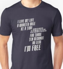 The Fast And The Furious - I Live My life Unisex T-Shirt