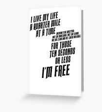 The Fast And The Furious - I Live My life Greeting Card