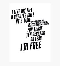 The Fast And The Furious - I Live My life Photographic Print