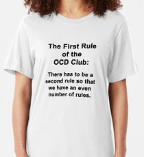 The First Rule of the OCD Club Slim Fit T-Shirt