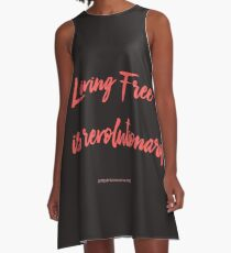 Living Free is revolutionary A-Line Dress