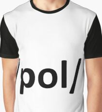 /pol/ 4chan Internet Politically Incorrect Graphic T-Shirt
