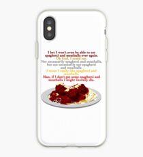I Need Spaghetti iPhone Case