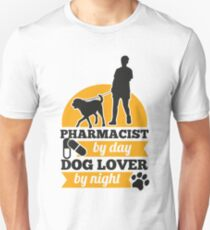 Pharmacist by day dog lover by night T-Shirt