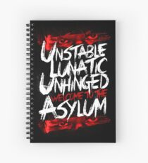 Welcome To The Asylum Spiral Notebook
