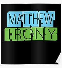 Matthew Fry Irony Arts Poster