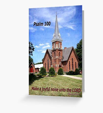 Make a Joyful Noise ~ Psalm 100 Greeting Card