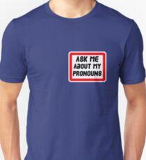 Ask Me About My Pronouns LGBT Trans Design Slim Fit T-Shirt