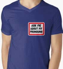 Ask Me About My Pronouns LGBT Trans Design Men's V-Neck T-Shirt