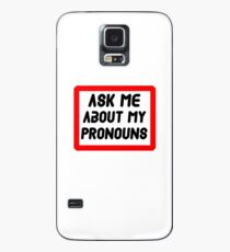 Ask Me About My Pronouns LGBT Trans Design Case/Skin for Samsung Galaxy