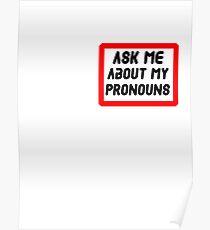 Ask Me About My Pronouns LGBT Trans Design Poster