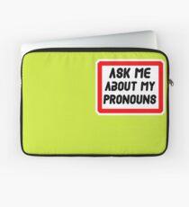 Ask Me About My Pronouns LGBT Trans Design Laptop Sleeve