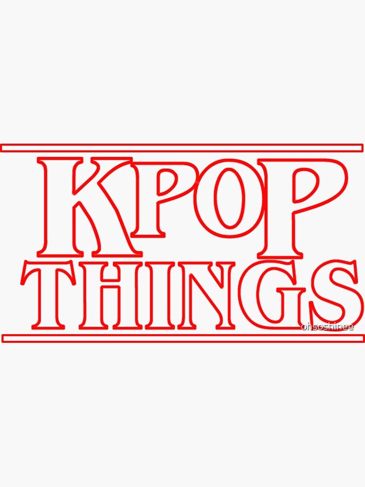 """""""KPOP THINGS"""" - Fremde Dinge inspiriert Logo von ohsoshinee"""