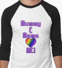 Mummy & Mama Love Me | Lesbian Parenting Men's Baseball ¾ T-Shirt