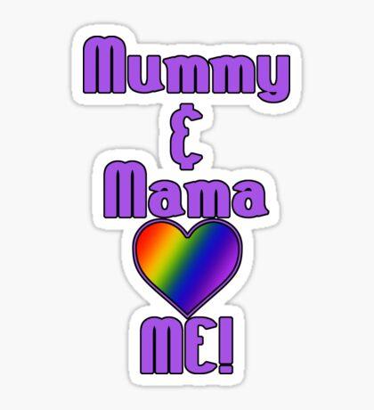 Mummy & Mama Love Me | Lesbian Parenting Sticker