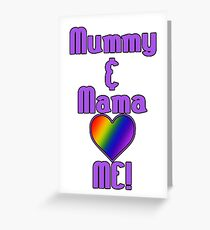 Mummy & Mama Love Me | Lesbian Parenting Greeting Card