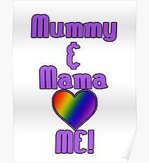 Mummy & Mama Love Me | Lesbian Parenting Poster
