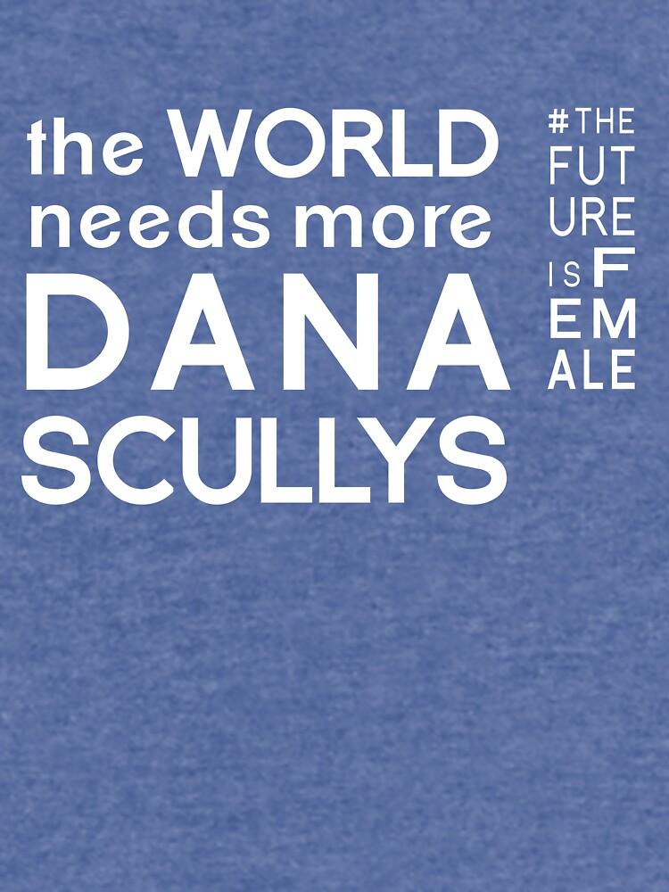The World Needs More Dana Scullys by kawadallah