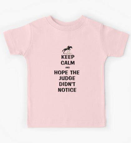 Keep Calm & Hope The Judge Didn't Notice T-Shirt Kids Clothes