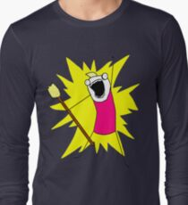 ...all the things! Long Sleeve T-Shirt