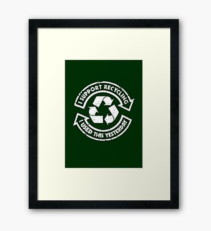 I support recycling Framed Print