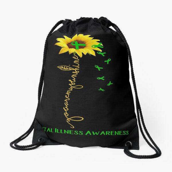 Sunflower You Are My Sunshine Mental Illness Awareness Drawstring Bag