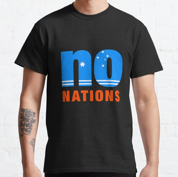 No Nations Classic T-Shirt