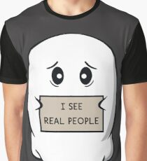 I See Real People Graphic T-Shirt