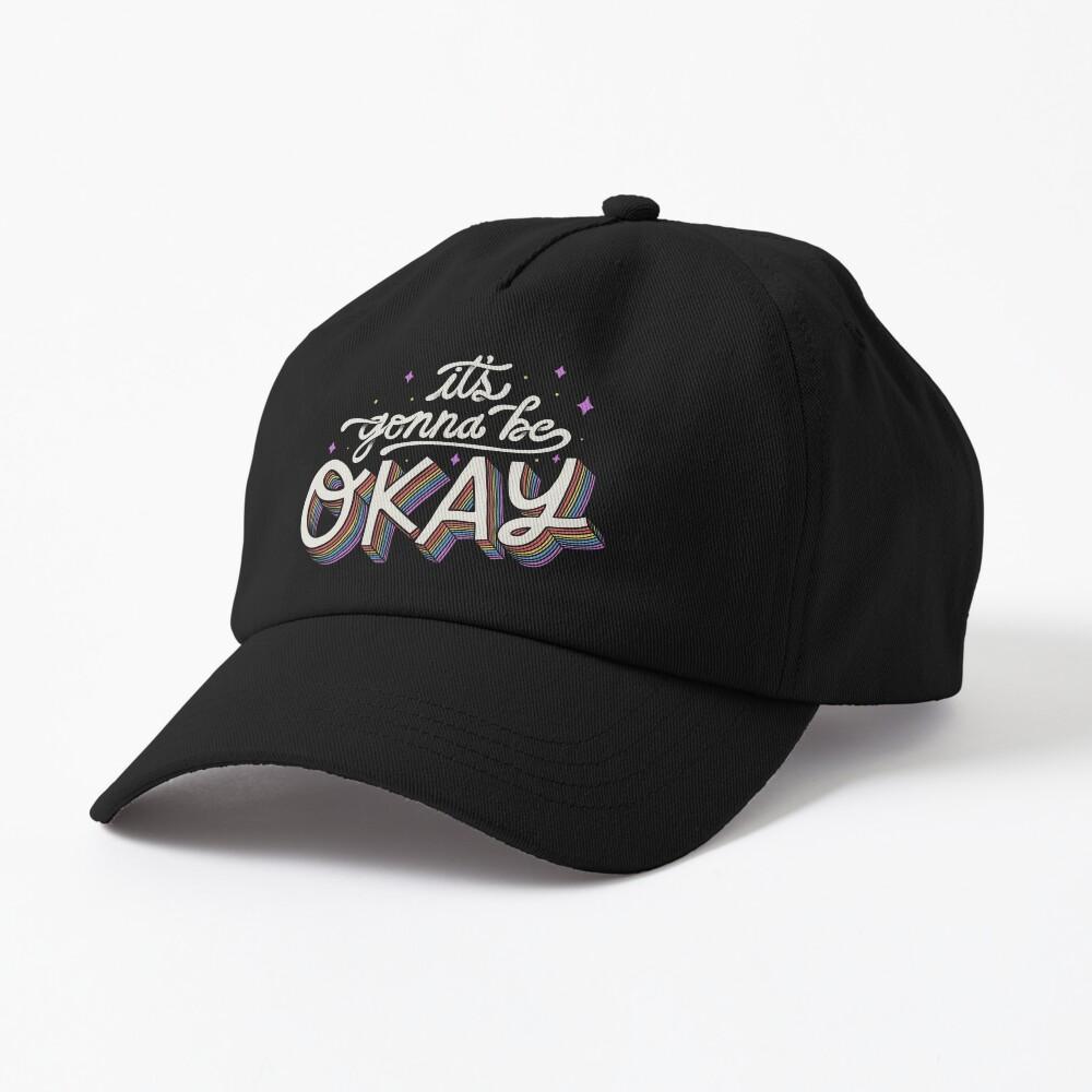 It's Gonna Be Okay Cap