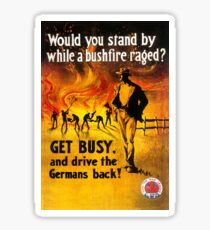 Would you stand by while a bushfire raged? Sticker