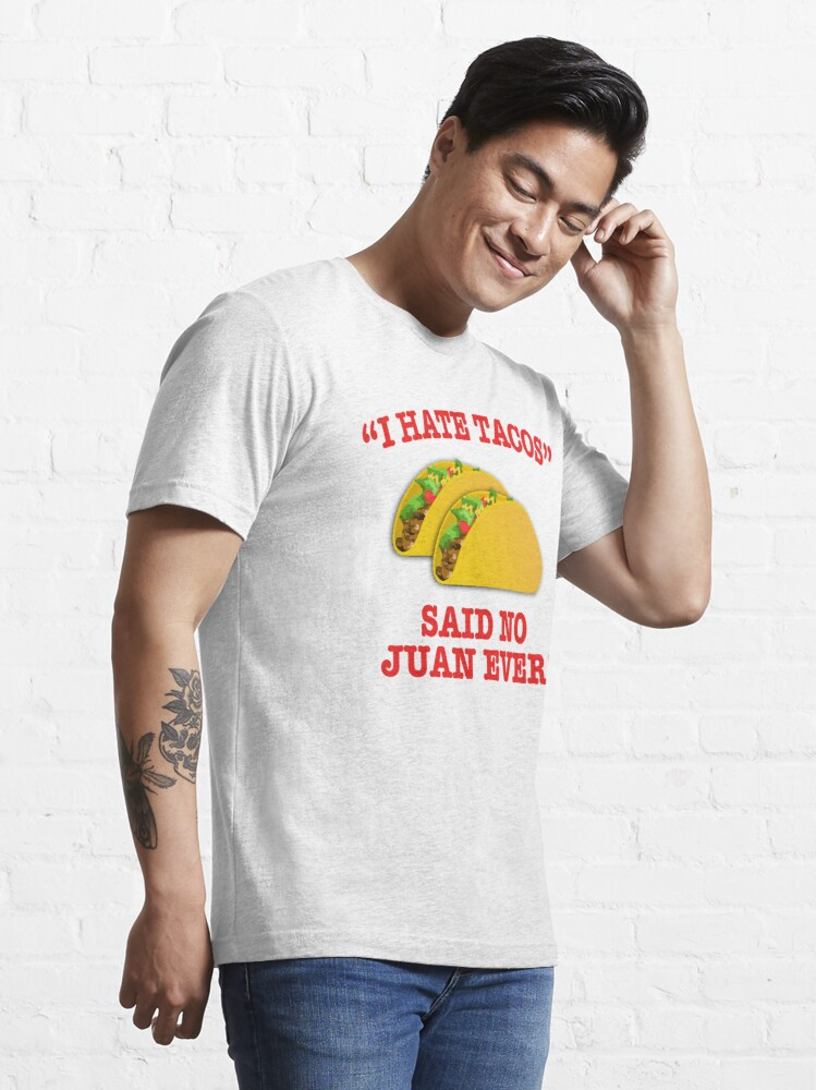Alternate view of I Hate Tacos Essential T-Shirt