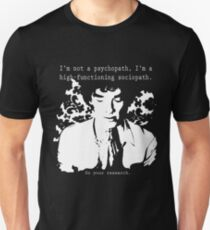High-functioning Scociopath T-Shirt