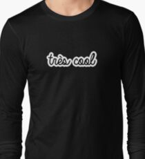 tres cool | french Long Sleeve T-Shirt