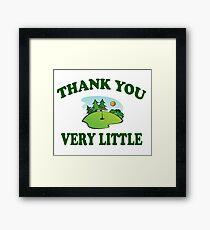 Caddyshack - Thank You Very Little Framed Print