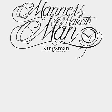 Manners Maketh Man - Kingsman by kempster